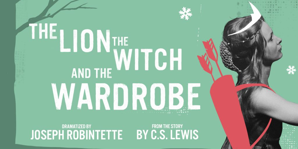The Lion the Witch and the Wardrobe - Fredericton Playhouse